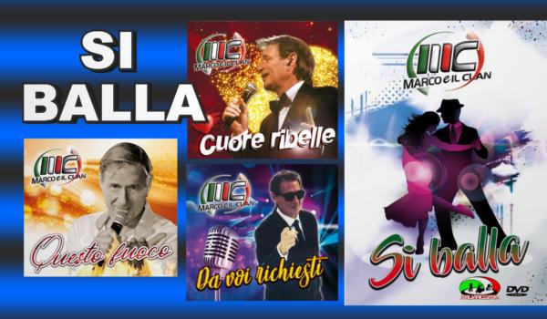 MARCO E IL CLAN SI BALLA   3 CD + 1 DVD 40 EURO